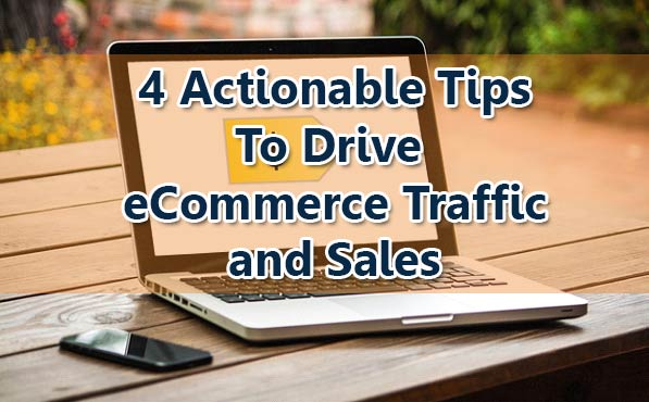 4 Actionable Tips to How to Drive Traffic to your Retail store