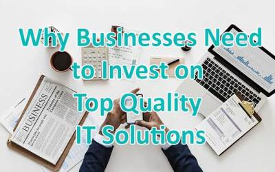 Why investing on Topnotch IT Solutions so important?