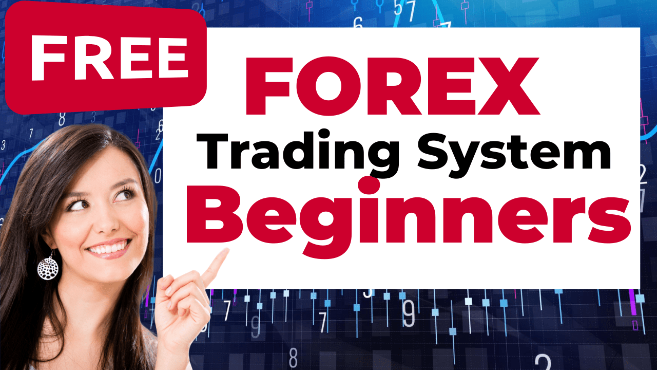 Free Forex Trading System for Beginners