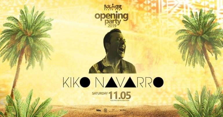 Bolivar Beach Bar: Πάμε στο opening party με τον Kiko Navarro - itravelling.gr