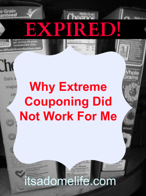 Extreme Couponing Did Not Work For Me