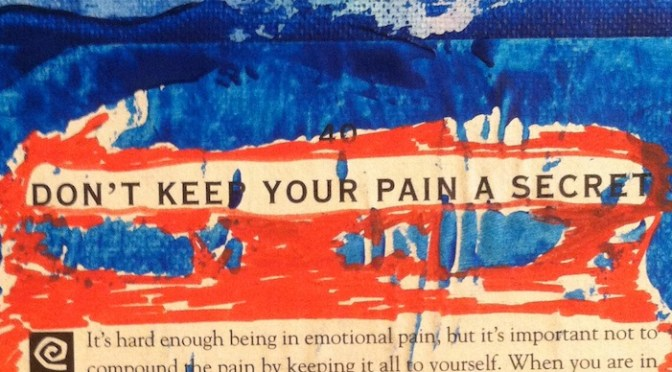 Don't Keep Your Pain A Secret.