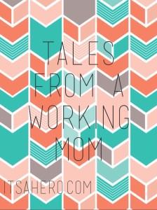 talesfromaworkingmom