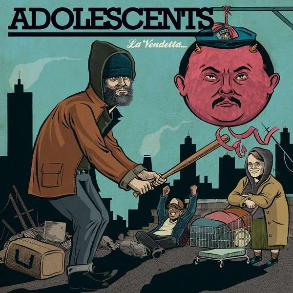 LEGENDARY PUNK BAND THE ADOLESCENTS CELEBRATE 35th ANNIVERSARY WITH RELEASE OF NEW ALBUM  LA VENDETTA…. è UN PIATTO CHE VA SERVITO FREDDO ON FRONTIER RECORDS