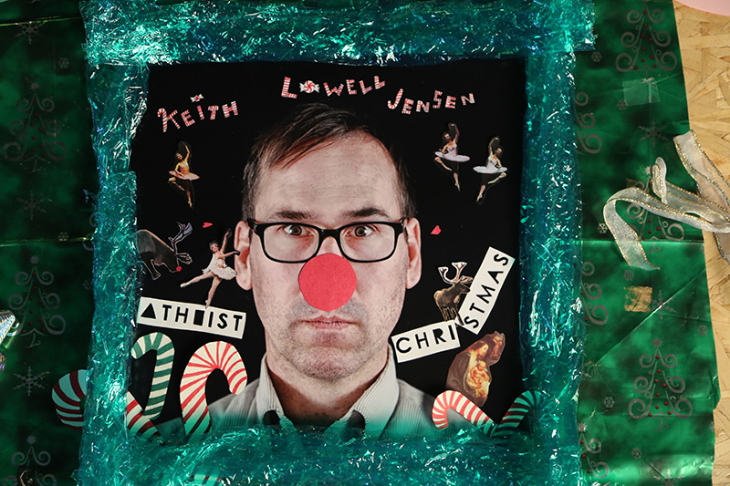 COMEDY NEWS: Keith Lowell Jensen's Atheist Christmas CD/DVD Hits Stores Tomorrow! Happy Holidays!
