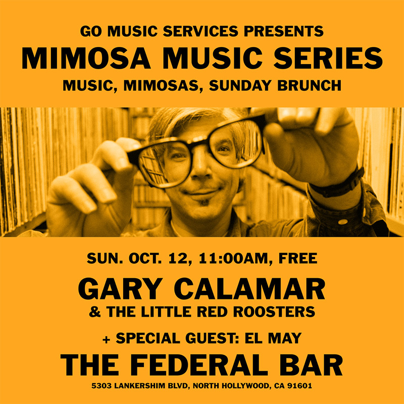 LA MUSIC NEWS – GARY CALAMAR CONFIRMS RECORD RELEASE SHOW FOR FEDERAL BAR ON OCT. 12