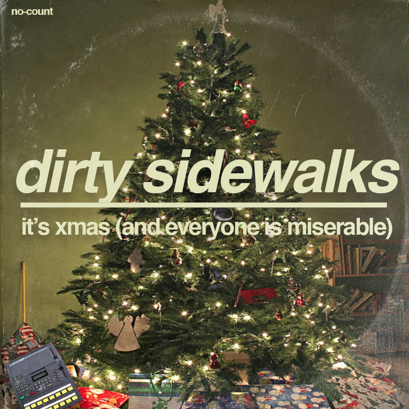 FREE XMAS DOWNLOAD: Dirty Sidewalks Showcase A Very Shoegaze Christmas…and Everyone is Miserable!