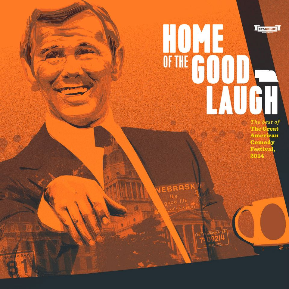 COMEDY NEWS: STAND UP! RECORDS HOME OF THE GOOD LAUGH FROM GREAT AMERICAN COMEDY FESTIVAL – OUT TODAY