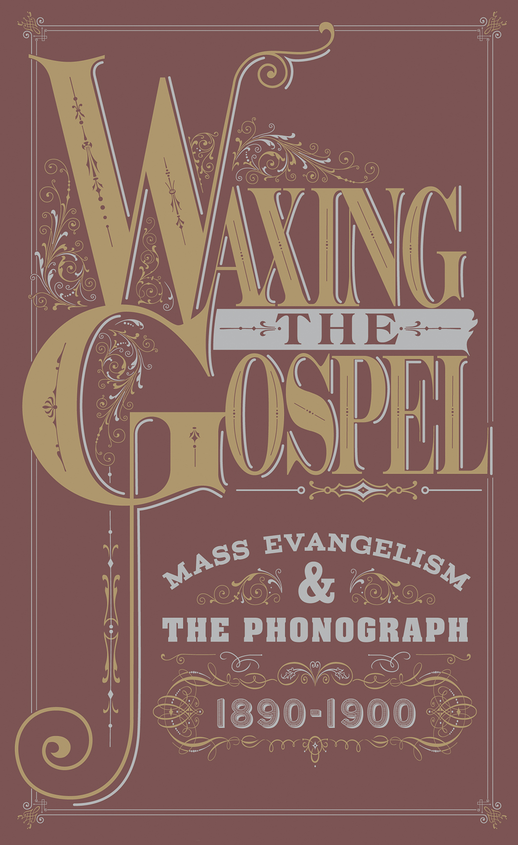 FOLK/GOSPEL MUSIC NEWS: Groundbreaking Waxing The Gospel Box Set/Book from Archeophone Records Set for Sept. 30 Release
