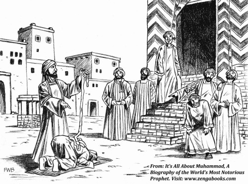 MUHAMMAD HUMILIATED. The Meccans despised Muhammad for his intolerance of their polytheistic beliefs, his demands they convert to his religion, and his threats of hellfire if they refused to accept his Koran as the word of God and him as the Messenger of God. Here, one of the leading Meccan merchants drops camel entrails onto Muhammad's back while he performs his prayer ritual, to the amusement of other Meccan merchants.