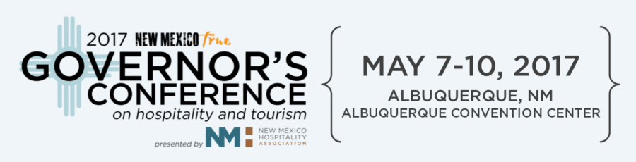Join Us at the 2017 NM Governors Conference on Hospitality & Tourism