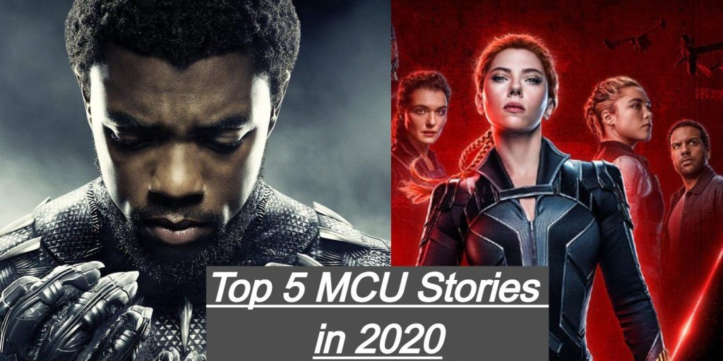 My Top 5 MCU stories in 2020