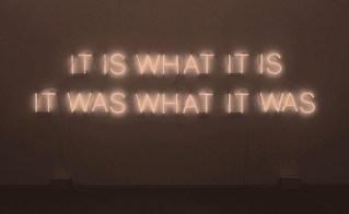 46429-It-Is-What-It-Is-It-Was-What-It-Was