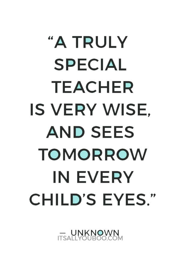 60 Heart Touching Teacher Appreciation Quotes to Say Thank