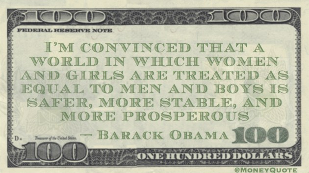 A world in which women are equal to men is more prosperous Quote