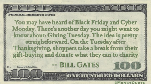 Bill Gates Black Friday Cyber Monday Giving Tuesday