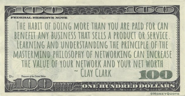 mastermind philosophy of networking can increase the value of your network and your net worth Quote