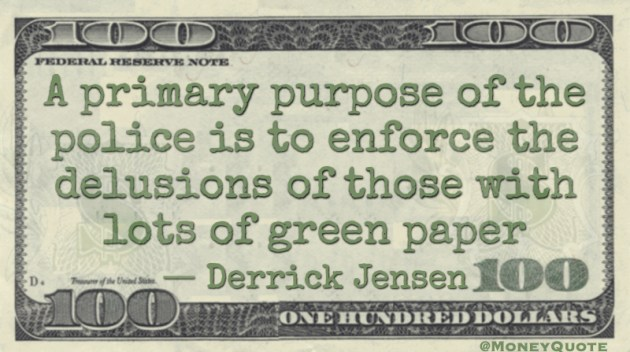 Derrick Jensen Quote