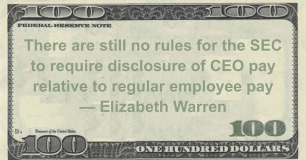 There are still no rules for the SEC to require disclosure of CEO pay relative to regular employee pay Quote