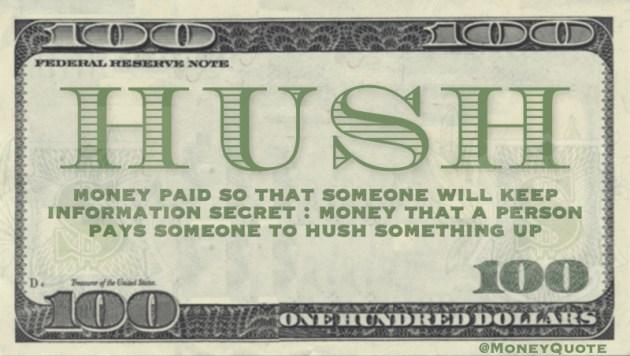 Hush Money Defined