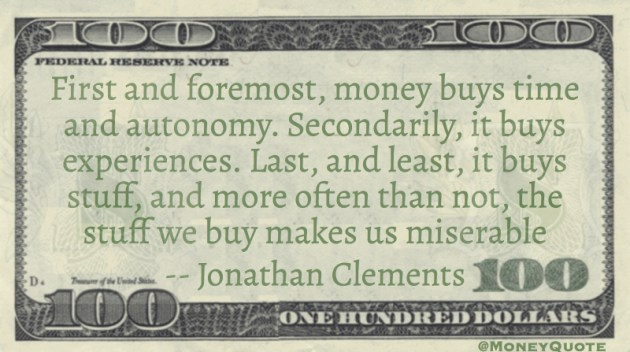 money buys stuff makes us miserable Quote