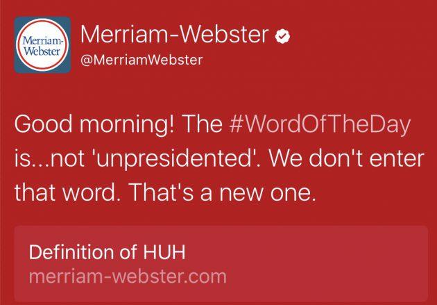 Merriam Webster Unpresidented Trump Troll