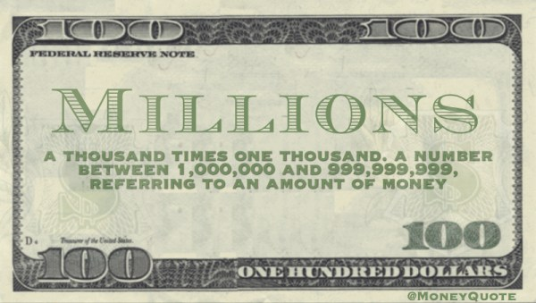 Millions Defined