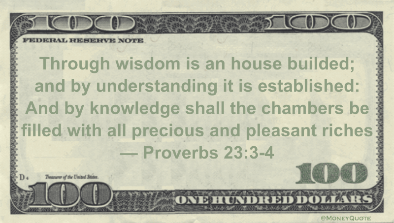 Through wisdom is an house builded;<br data-recalc-dims=