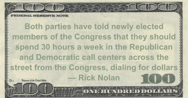 Republican and Democratic call centers across the street from the Congress, dialing for dollars Quote