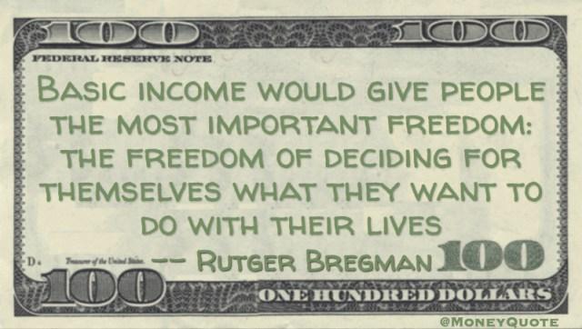 Rutger Bregman Basic Income Freedom