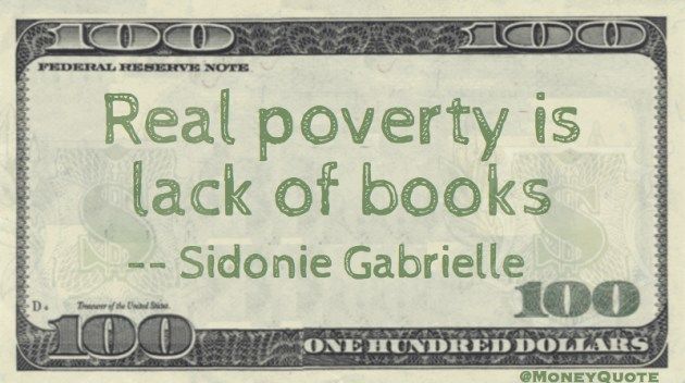 Real poverty is a lack of books Quote