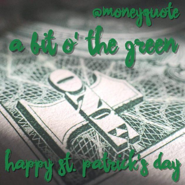 St Patricks Day Money Quote