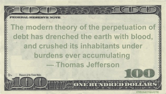 Thomas Jefferson Crushing Debt Accumulation