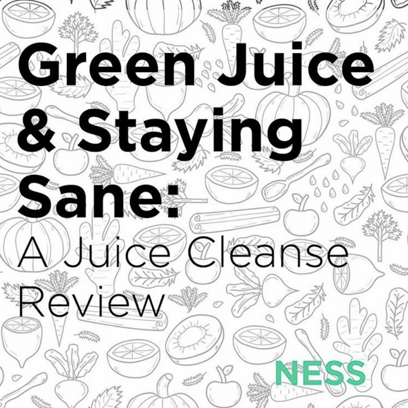 Green Juice & Staying Sane: A Juice Cleanse Review