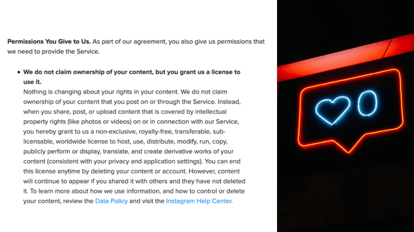 Left: Instagram Terms of Use Agreement. Right: heart and zero neon light signage.