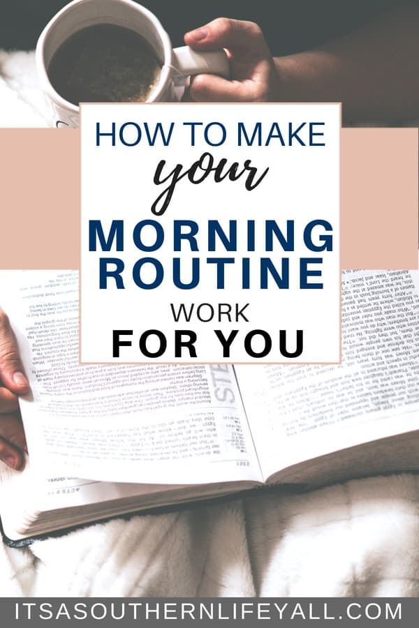 How to make your morning routine work for you