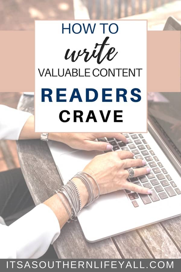 Writing valuable content readers crave is easy when you follow these easy steps. Better content writing for your blog along with writing tips and blogger tips to make your posts stand out from the rest.
