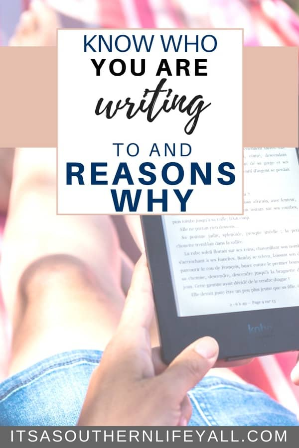 Know who you are writing to and reasons why