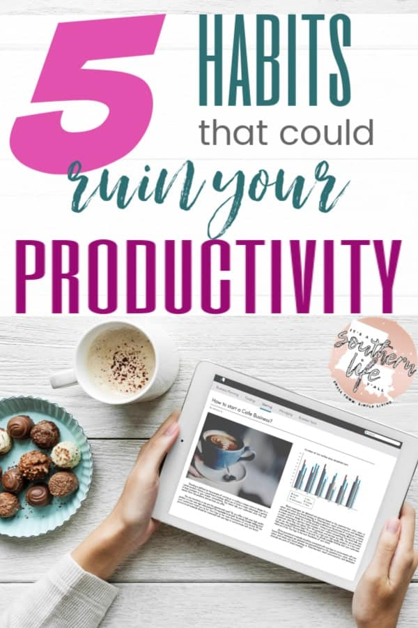 Are these habits ruining your productivity and time management? Time management tips to help you be more productive daily.