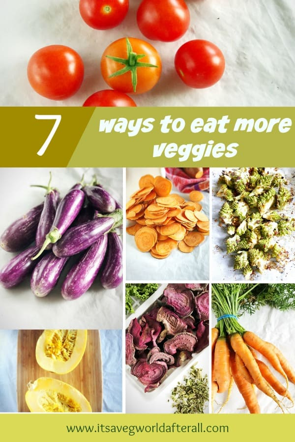 Easy ways to eat more veggies without really trying