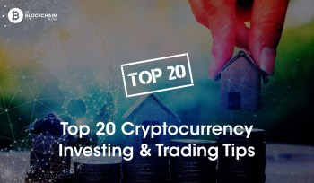 Top Cryptocurrency Investing & Trading Tips