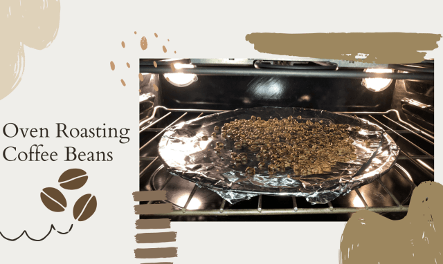 Oven Roasting Coffee Beans