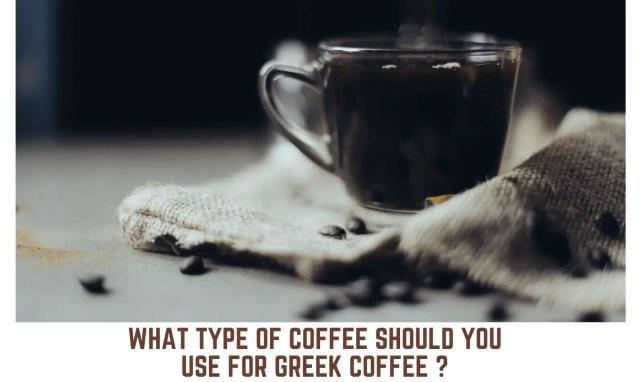Coffee for Greek Coffee