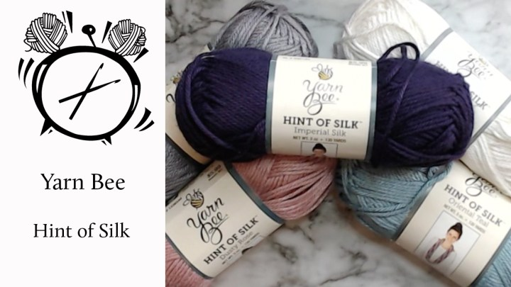 Review: Yarn Bee Hint of Silk