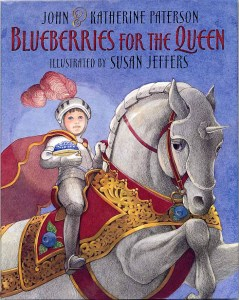 blueberries for the queen by john and katherine paterson
