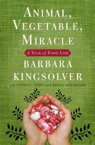 animal vegetable miracle barbara kingsolver