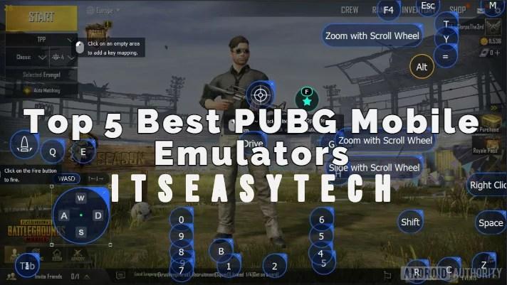 5 Best Emulator For PUBG Mobile   Windows And Mac - ItsEasyTech