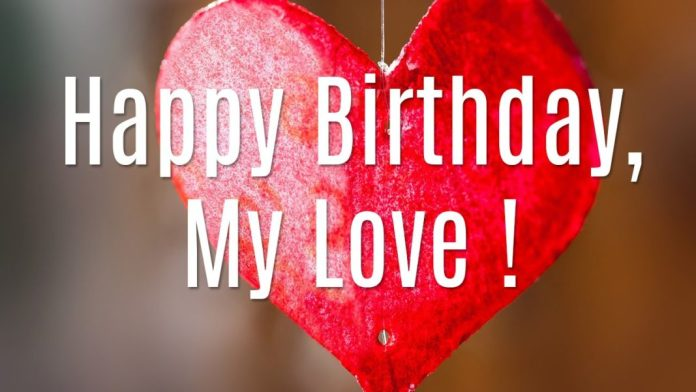Happy Birthday to my love images