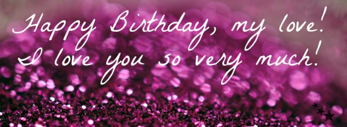 I love you so much wallpaper on birthday