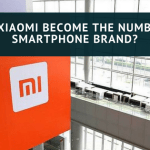 How Xiaomi Become the Number 1 Smartphone Brand?